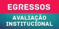 Avaliação Institucional 2014 - Egressos